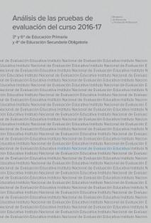 Análisis de las pruebas de evaluación del curso 2016-17. 3º y 6º de Educación Primaria y 4º de Educación Secundaria Obligatoria
