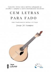 Cem Letras Para Fado - Fado Tradicional de Adelino a Zé Negro