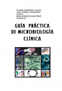 GUÍA PRÁCTICA DE MICROBIOLOGÍA CLÍNICA
