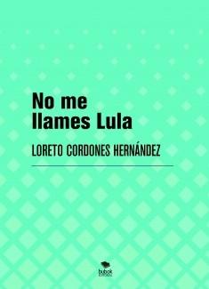 No me llames Lula