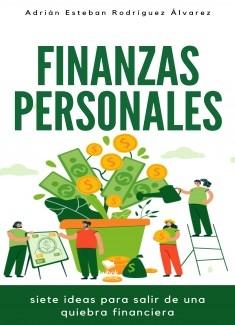 Finanzas Personales, Siete Ideas para Salir de una Crisis Financiera