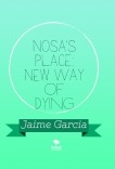 Nosa's Place: New Way Of Dying
