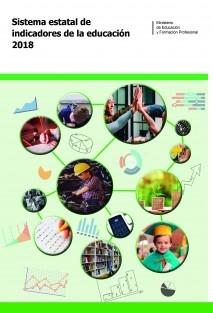 Sistema estatal de indicadores de la educación. Edición 2018