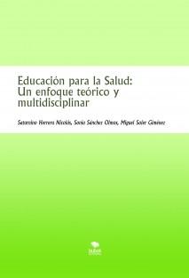 Educación para la Salud: Un enfoque teórico y multidisciplinar
