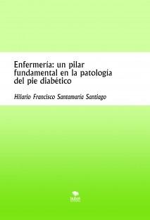Enfermería: un pilar fundamental en la patología del pie diabético