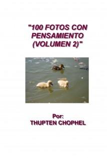100 FOTOS CON PENSAMIENTO ( VOLUMEN 2 )