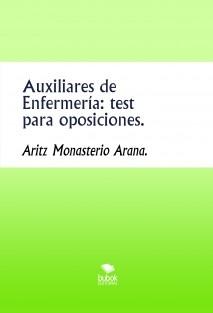 Auxiliares de Enfermería: test para oposiciones.
