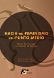 Hacia un Feminismo del Punto Medio: Nueva Teoría para la Igualdad de Género