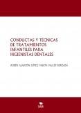 CONDUCTAS Y TÉCNICAS DE TRATAMIENTOS INFANTILES PARA HIGIENISTAS DENTALES
