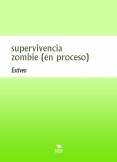 supervivencia zombie (en proceso)