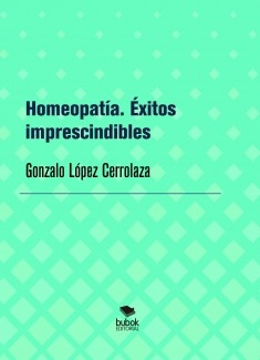Homeopatía. Éxitos imprescindibles