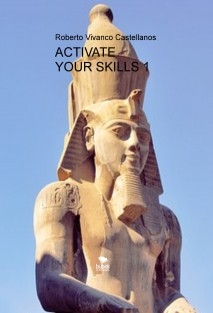 ACTIVATE YOUR SKILLS 1