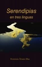 Serendipias en tres linguas