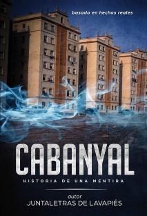 CABANYAL. Historia de una Mentira