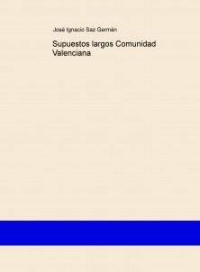 Supuestos largos Comunidad Valenciana