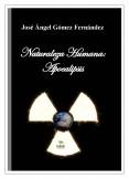 Naturaleza Humana: Apocalipsis