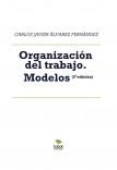 Organización del trabajo. Modelos (2ª edición)