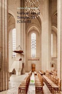 Verbum Dei et Tempus III (Ciclo B)