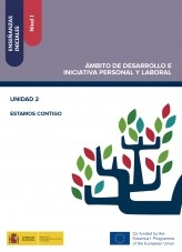 Enseñanzas iniciales: Nivel I. Ámbito de Desarrollo e Iniciativa Personal y Laboral. Unidad 2. Estamos contigo