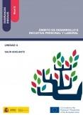 Enseñanzas iniciales: Nivel II. Ámbito de Desarrollo e Iniciativa Personal y Laboral. Unidad 4. Salir adelante