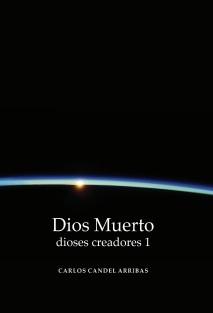 Dios Muerto (dioses creadores 1)