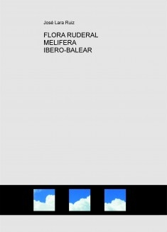 FLORA RUDERAL MELIFERA IBERO-BALEAR