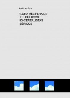 FLORA MELIFERA DE LOS CULTIVOS NO-CEREALISTAS IBÉRICOS