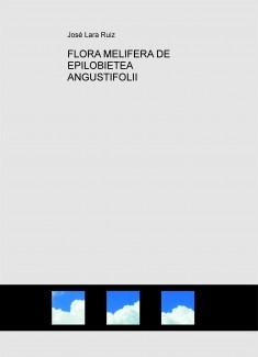 FLORA MELIFERA DE EPILOBIETEA ANGUSTIFOLII