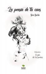 Libro La poesía de tu caos. El país de los poetas, autor Poetopía