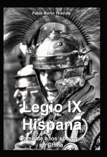 Legio IX Hispana. Combate a los Spectrum en China