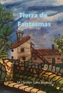 Tierra de Fantasmas 1ª Edición