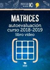 Libro MATRICES Autoevaluación Libro vídeo curso 2019-2020, autor Sergio Barrio