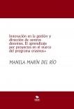 Innovación en la gestión y dirección de centros docentes. El aprendizaje por proyectos en el marco del programa erasmus+