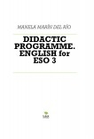 DIDACTIC PROGRAMME. ENGLISH for ESO 3