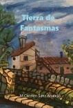 Tierra de Fantasmas  2ª Edición