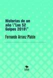 """HISTORIAS DE UN AÑO """"LOS 52 Golpes 2018"""""""