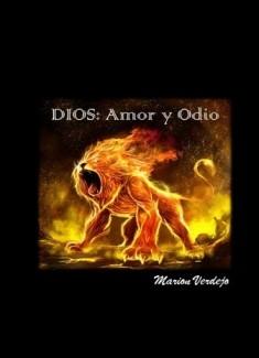 Dios, Amor y Odio