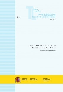 "TEXTO LEGAL Nº 10/2018 ""TEXTO REFUNDIDO DE LA LEY DE SOCIEDADES DE CAPITAL"""