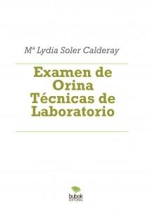 Examen de Orina Técnicas de Laboratorio
