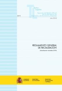 """TEXTO LEGAL Nº 9/2018 """"REGLAMENTO GENERAL DE RECAUDACIÓN"""" (Actualización noviembre 2018)"""