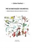 Pré-alfabetização violinística: Método PAULINYI de violino para crianças de 1 a 6 anos