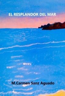 El Resplandor del Mar