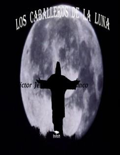 LOS CABALLEROS DE LA LUNA