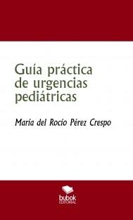 Guía práctica de urgencias pediátricas