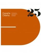 Libro España Diseña: 25 ediciones de los Premios Nacionales de Diseño, autor Ministerio de Economía y Empresa