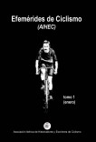 Efemérides de Ciclismo (tomo 1)
