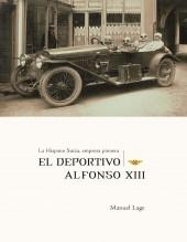 Libro La Hispano Suiza, empresa pionera. El deportivo Alfonso XIII, autor Ministerio de Economía y Empresa