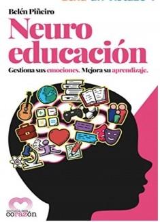 Neuroeducación: Gestiona sus emociones y mejora su aprendizaje