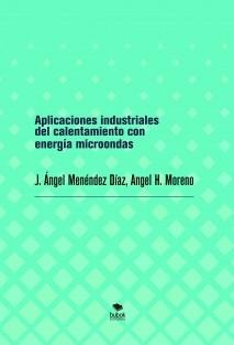Aplicaciones industriales del calentamiento con energía microondas