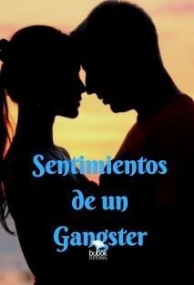 Sentimientos de un Gangster